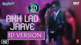 Akh Lad Jave 3d Song || Love Ratri || USE HEAD PHONES