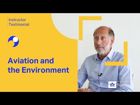 IATA Training | Aviation and the Environment | Instructor Testimonial