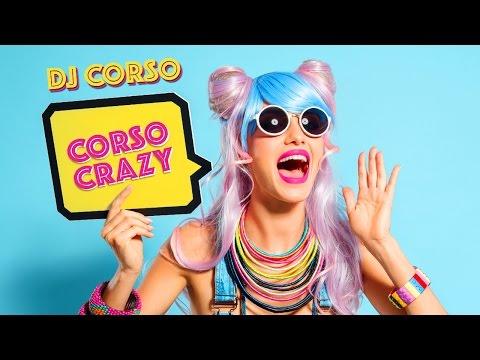 DJ Corso - Corso Crazy (Of Corso ca esti Corso soundtrack) -  karaoke lyrics