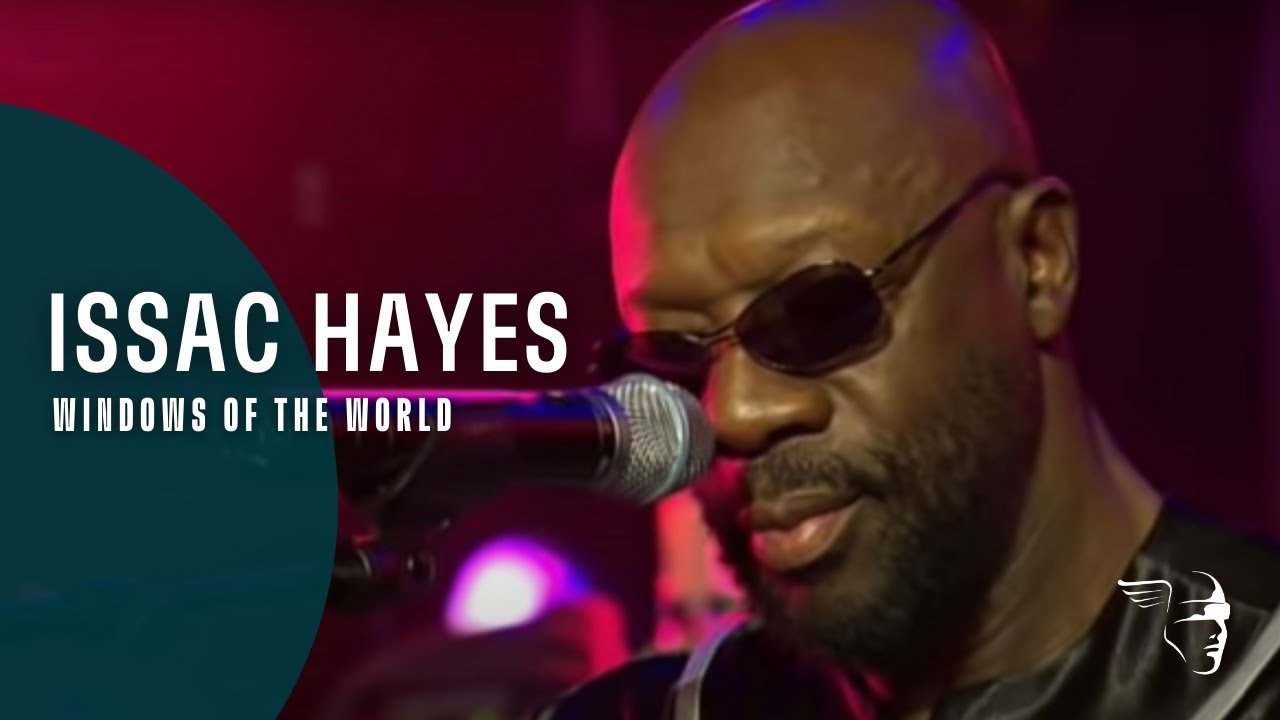 Download Isaac Hayes - Windows Of The World (Live At Montreux 2005)