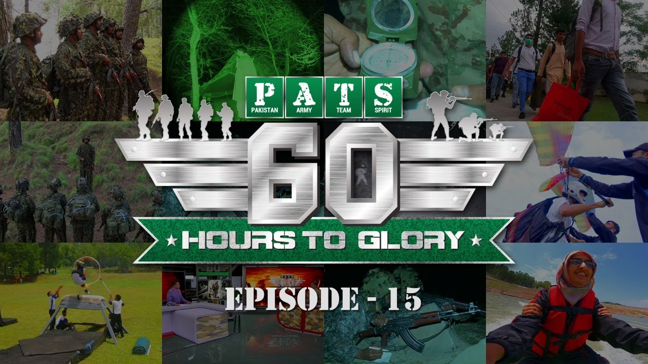4th Intl PATS | 60 Hours to Glory; Military Reality Show | Episode - 15 | 1 Aug 2021 | ISPR