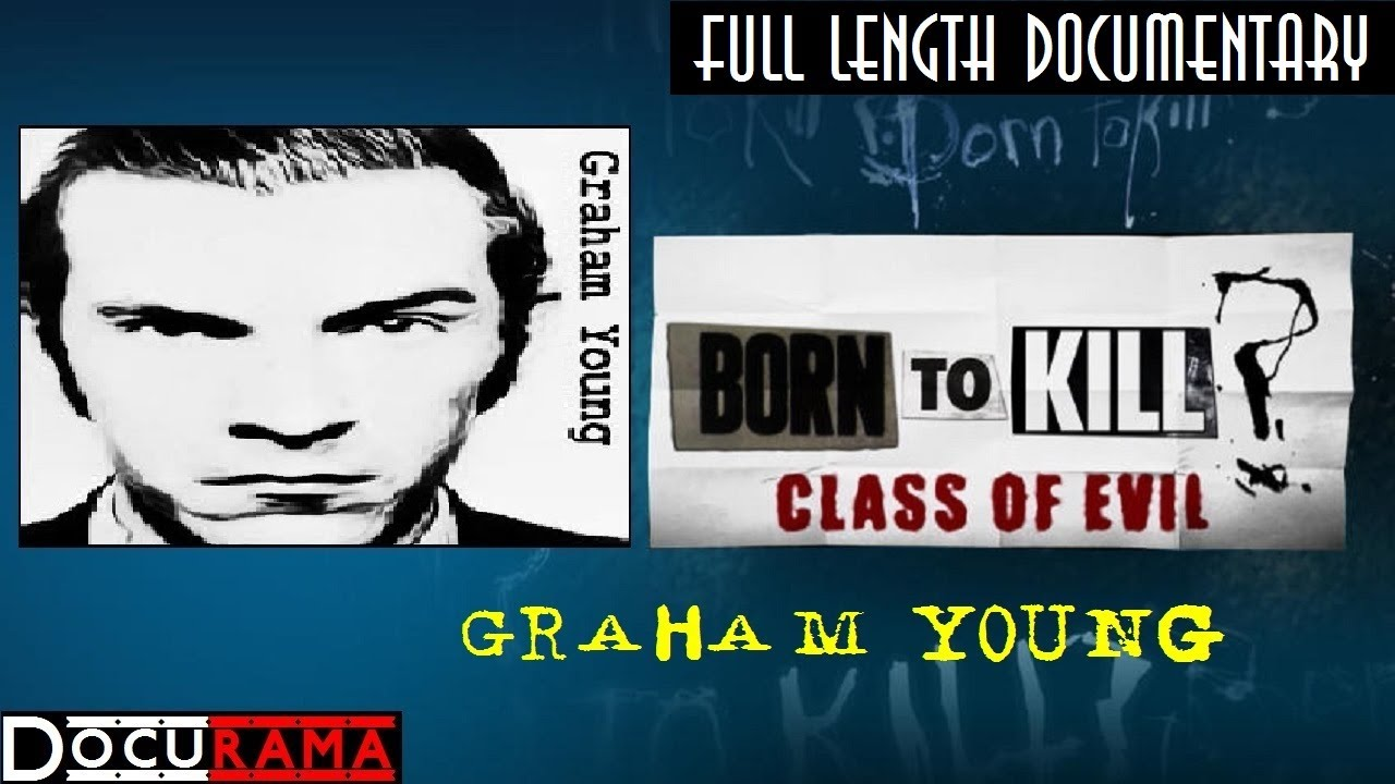 Download Born to Kill? Class of Evil: Episode 5 Graham Young | Serial Killer Documentary | Docurama