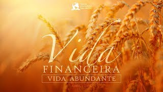 Vida Financeira Vida Abundante  - Ap. André | 08/04