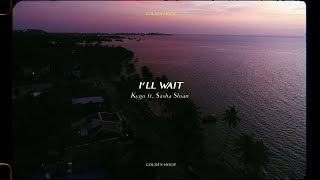 Kygo - I'll Wait w/ Sasha Sloan (Official Audio)