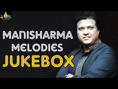 Mani Sharma Hit Melodies Jukebox | Telugu Video Songs Back to Back | Sri Balaji Video