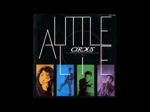 Circus - A Little Lie
