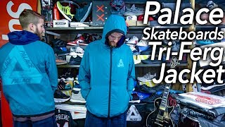 Palace Tri-Ferg Layer Jacket review + Supreme • TNF S/S18 Week 16 thoughts