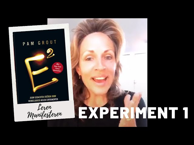 Leren manifesteren met het boek van Pam Grout | Experiment 1