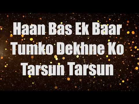 Bas Ek Baar Tumko | Lyrics Video | Soham Naik
