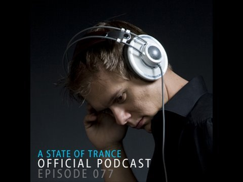 A State Of Trance Official Podcast Episode 077
