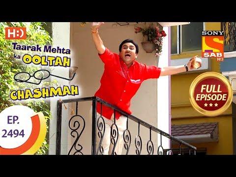 Taarak Mehta Ka Ooltah Chashmah – Ep 2494 – Full Episode – 21st June, 2018