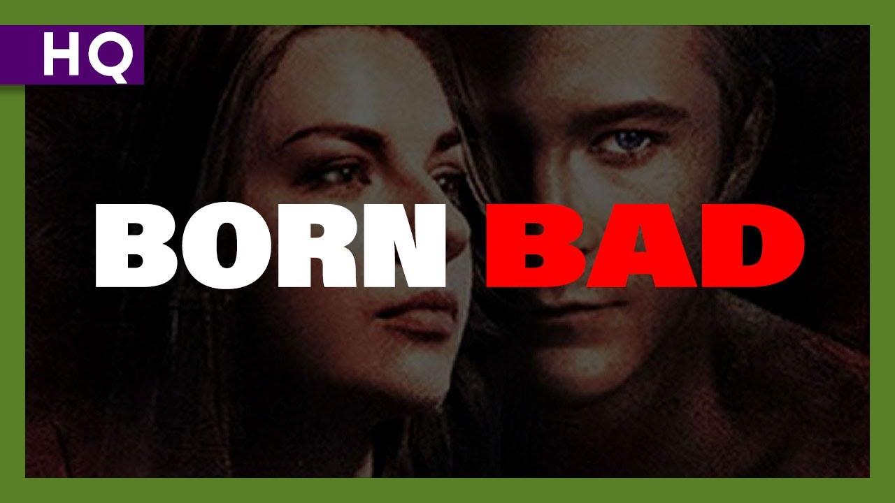 Download Born Bad (2011) Trailer