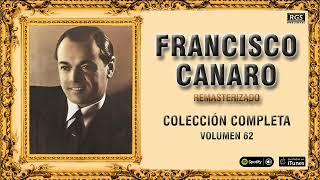 Francisco Canaro. Colección de Tangos Vol 62. Tangos para bailar. フランシスコ・カナロ