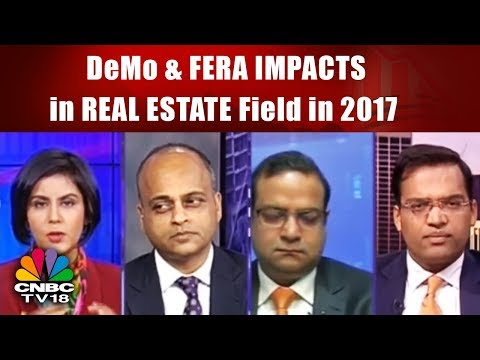 DeMo & FERA IMPACTS in REAL ESTATE Field in 2017 | URBAN REALITY | CNBC TV18