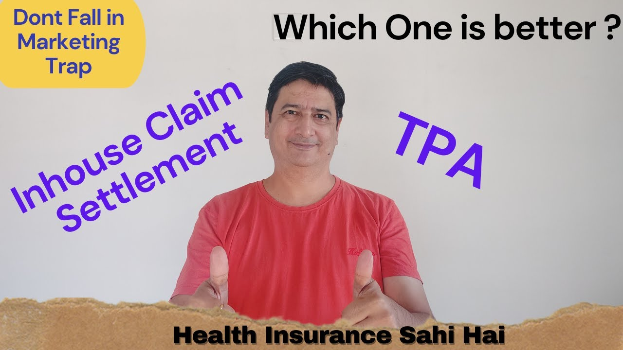 Download Inhouse Claim Settlement vs TPA - Which is better?  By Health Insurance Sahi Hai