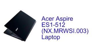 Acer Aspire ES1-512 (NX.MRWSI.003) Laptop Specification [INDIA]