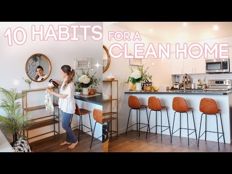 10 Habits for a Clean House! Daily Cleaning Routine + Tidy House Tips!
