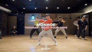 Teenear - Need Your Love   Monroe Choreography