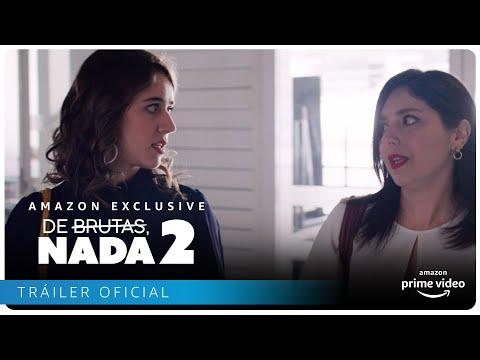 De Brutas, Nada - Tráiler Segunda temporada | Amazon Prime Video