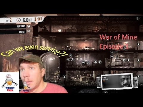 This War of Mine Wednesday: Ep 1  