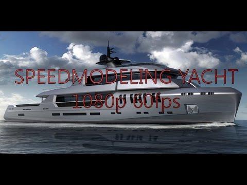 Timelaps Modeling 60fps Yacht modeling