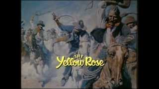 The Yellow Rose - Open & End Title