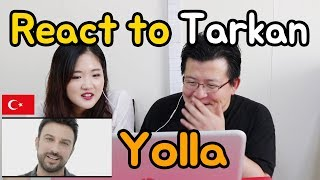 Tarkan - Yolla _ Turkey [Koreans React] / Hoontamin