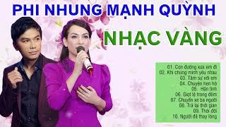 Nhạc Phi Nhung, Mạnh Quỳnh 2019 - Lk Nhạc Vàng Bolero Xưa Gây Chấn Động Hàng Triệu Con Tim