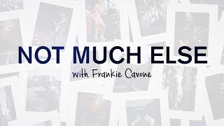 Favorite Concert Photography Experiences with Frankie Cavone | Not Much Else EP. 1