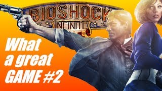 Bioshock Infinite: What a great game #2 (PC gameplay-commentary)