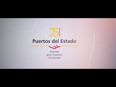 PUERTOS DEL ESTADO AND PORT AUTHORITIES 25TH ANNIVERSARY