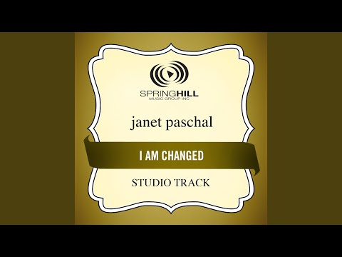 I Am Changed (Studio Track Without Background Vocals)