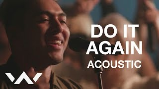 Do It Again | Live Acoustic Sessions | Elevation Worship