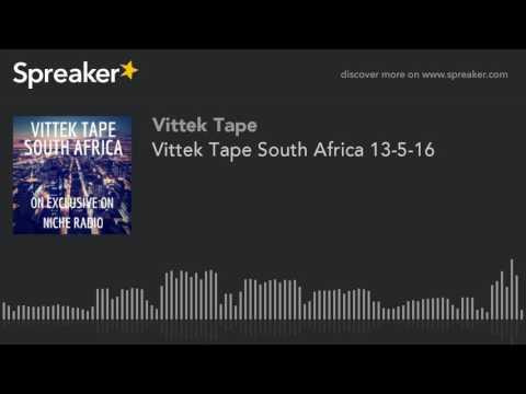 Vittek Tape South Africa 13-5-16
