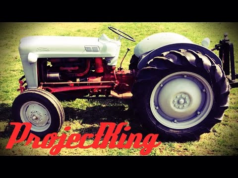 1953 Ford Golden Jubilee Tractor, Short Discussion and Start-Up