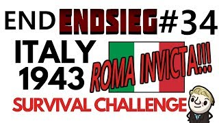 HoI4 - Endsieg - 1943 WW2 Italy - #34 World at Peace! ROMA INVICTA!! - END