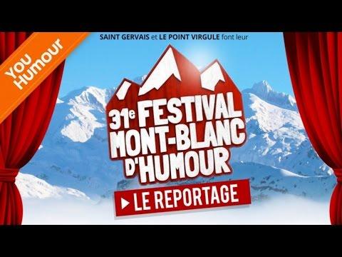 FESTIVAL MONT-BLANC D'HUMOUR - Reportage YouHumour