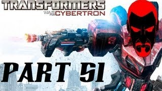STOP THE INSANITY! - War for Cybertron - Part 51