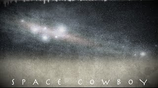 EPIC ADVENTURE MUSIC - SPACE COWBOY