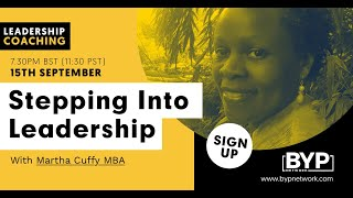 Stepping Into Leadership with Martha Cuffy MBA