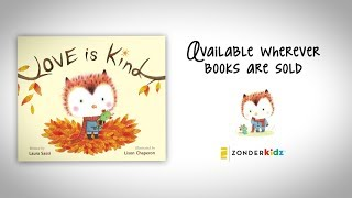 Love is Kind, Picture Book - Laura Sassi , Lison Chaperon