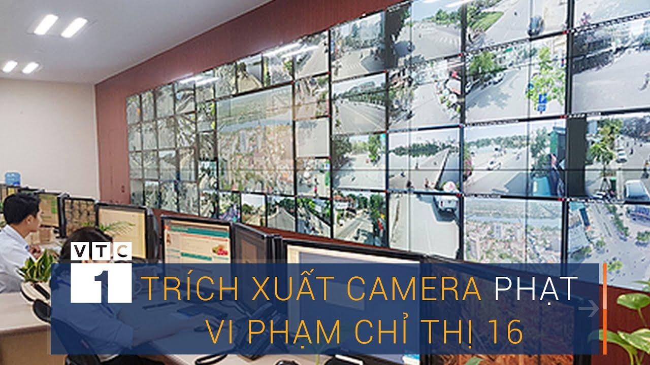 Kiến nghị trích xuất camera phạt nguội vi phạm chỉ thị 16 | VTC1