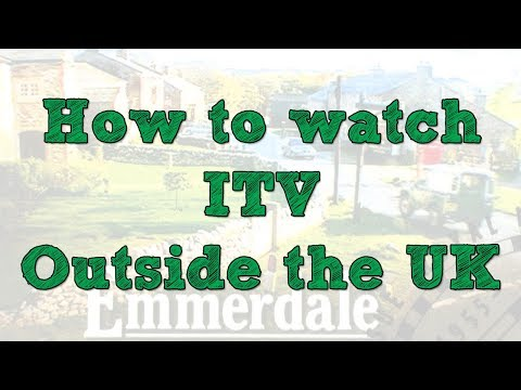 How To Watch ITV Outside UK