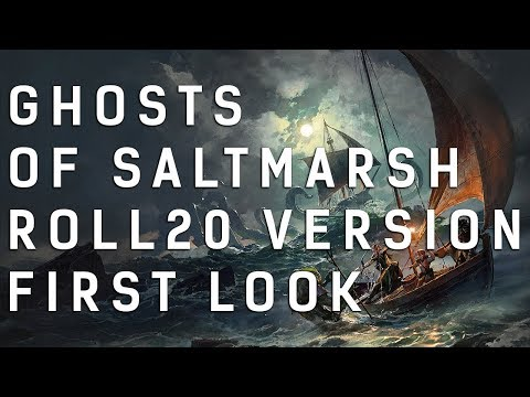 Ghosts of Saltmarsh: D&D Module First Look || Roll20 Marketplace Version