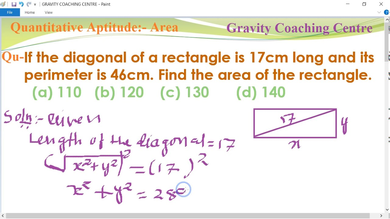 17 Cm If The Diagonal Of A Rectangle Is 17cm Long And Its Perimeter Is 46cm Find Area Of Rectangle