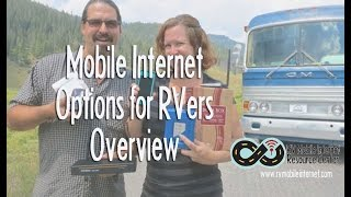 RV Mobile Internet Options (2014 Version - View New 2016 Video Instead!)