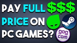 Do you EVER Pay FULL Price on PC GAMES?