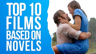 Top 10 Films Based On Novels
