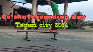 GO SKATEBOARDING DAY 2014 TAGUM CITY
