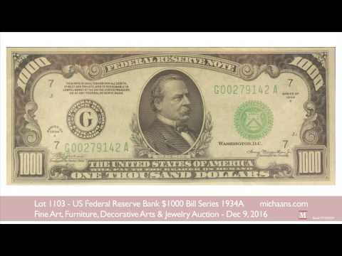 US Federal Reserve Bank $1000 Bill Series 1934A - YouTube